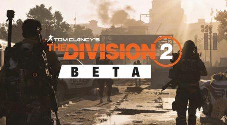 ¡Confirmado! The Division 2 tendrá una beta abierta