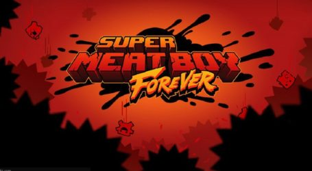 Super Meat Boy Forever apunta su lanzamiento para abril de 2019